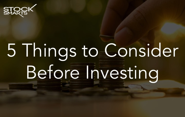 5 things to consider before investing